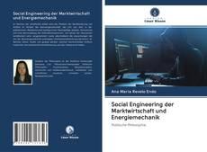 Couverture de Social Engineering der Marktwirtschaft und Energiemechanik