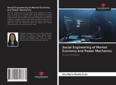 Couverture de Social Engineering of Market Economy and Power Mechanics