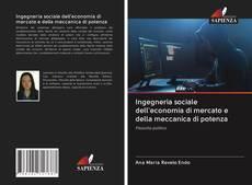 Borítókép a  Ingegneria sociale dell'economia di mercato e della meccanica di potenza - hoz