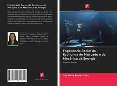 Portada del libro de Engenharia Social da Economia de Mercado e da Mecânica da Energia