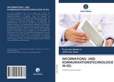Bookcover of INFORMATIONS- UND KOMMUNIKATIONSTECHNOLOGIE IN IES: