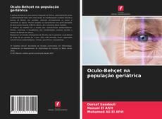 Обложка Oculo-Behçet na população geriátrica