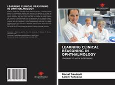 Couverture de LEARNING CLINICAL REASONING IN OPHTHALMOLOGY