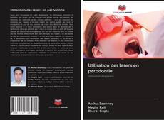 Bookcover of Utilisation des lasers en parodontie