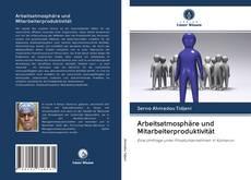 Copertina di Arbeitsatmosphäre und Mitarbeiterproduktivität