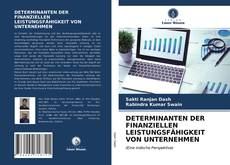 Bookcover of DETERMINANTEN DER FINANZIELLEN LEISTUNGSFÄHIGKEIT VON UNTERNEHMEN