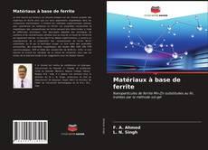 Bookcover of Matériaux à base de ferrite