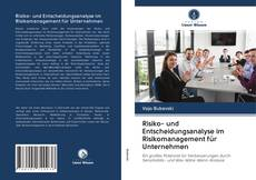 Buchcover von Risiko- und Entscheidungsanalyse im Risikomanagement für Unternehmen