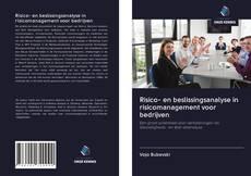 Bookcover of Risico- en beslissingsanalyse in risicomanagement voor bedrijven