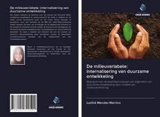 Обложка De milieuvariabele: internalisering van duurzame ontwikkeling