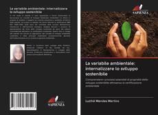 Copertina di La variabile ambientale: internalizzare lo sviluppo sostenibile