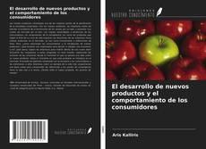Borítókép a  El desarrollo de nuevos productos y el comportamiento de los consumidores - hoz
