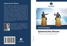 Spielerisches Wissen的封面