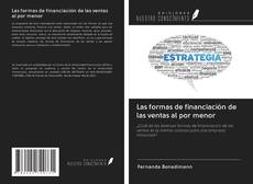 Bookcover of Las formas de financiación de las ventas al por menor