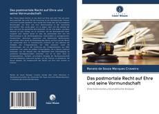 Bookcover of Das postmortale Recht auf Ehre und seine Vormundschaft