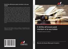 Capa do livro de Il diritto all'onore post mortem e la sua tutela