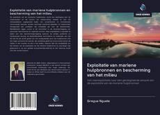 Bookcover of Exploitatie van mariene hulpbronnen en bescherming van het milieu
