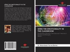 Capa do livro de SÉRIE THE EMOTIONALITY IN THE CLASSROOM