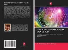 Portada del libro de SÉRIE A EMOCIONALIDADE NA SALA DE AULA
