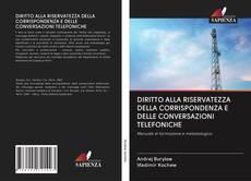 Capa do livro de DIRITTO ALLA RISERVATEZZA DELLA CORRISPONDENZA E DELLE CONVERSAZIONI TELEFONICHE