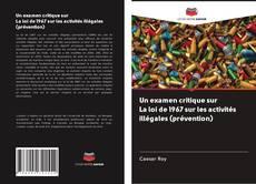 Bookcover of Un examen critique sur La loi de 1967 sur les activités illégales (prévention)