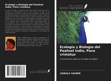 Обложка Ecología y Biología del Peafowl indio, Pavo cristatus