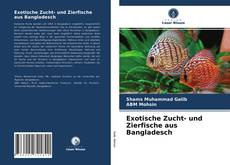 Bookcover of Exotische Zucht- und Zierfische aus Bangladesch
