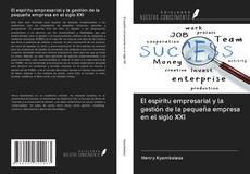 Portada del libro de El espíritu empresarial y la gestión de la pequeña empresa en el siglo XXI