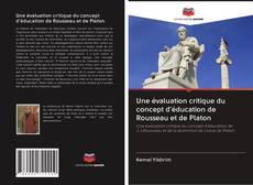 Portada del libro de Une évaluation critique du concept d'éducation de Rousseau et de Platon