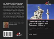 Обложка Una valutazione critica del concetto di educazione di Rousseau e di Platone