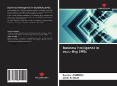 Couverture de Business intelligence in exporting SMEs