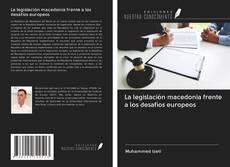La legislación macedonia frente a los desafíos europeos kitap kapağı