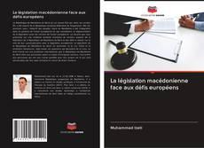 Portada del libro de La législation macédonienne face aux défis européens