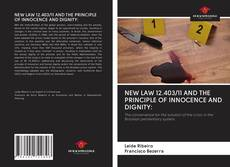 NEW LAW 12.403/11 AND THE PRINCIPLE OF INNOCENCE AND DIGNITY:的封面