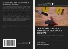 LA NUEVA LEY 12.403/11 Y EL PRINCIPIO DE INOCENCIA Y DIGNIDAD: kitap kapağı