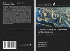 Portada del libro de El diseño urbano en la sociedad contemporánea