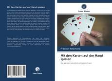 Couverture de Mit den Karten auf der Hand spielen
