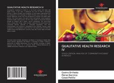 Capa do livro de QUALITATIVE HEALTH RESEARCH IV