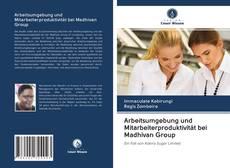 Couverture de Arbeitsumgebung und Mitarbeiterproduktivität bei Madhivan Group