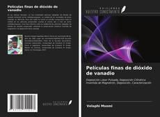 Bookcover of Películas finas de dióxido de vanadio