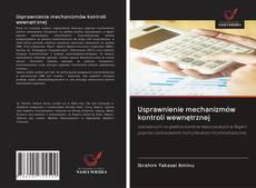 Bookcover of Usprawnienie mechanizmów kontroli wewnętrznej