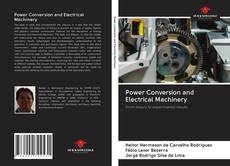 Couverture de Power Conversion and Electrical Machinery