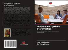 Borítókép a  Adoption du système d'information - hoz