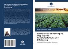 Portada del libro de Partizipatorische Planung als Weg zu guter Regierungsführung und Entwicklung