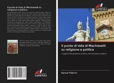 Borítókép a  Il punto di vista di Machiavelli su religione e politica - hoz