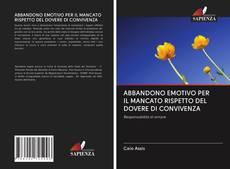 Capa do livro de ABBANDONO EMOTIVO PER IL MANCATO RISPETTO DEL DOVERE DI CONVIVENZA