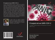 Przegląd wirusa SARS-COV-2 kitap kapağı