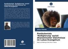 Bookcover of Postkoloniale 'Redigierung' sozial-ökonomischer Gleichnisse im Lukas-Evangelium
