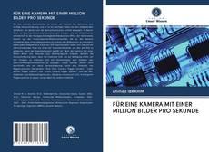 Borítókép a  FÜR EINE KAMERA MIT EINER MILLION BILDER PRO SEKUNDE - hoz