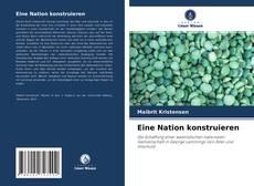 Capa do livro de Eine Nation konstruieren